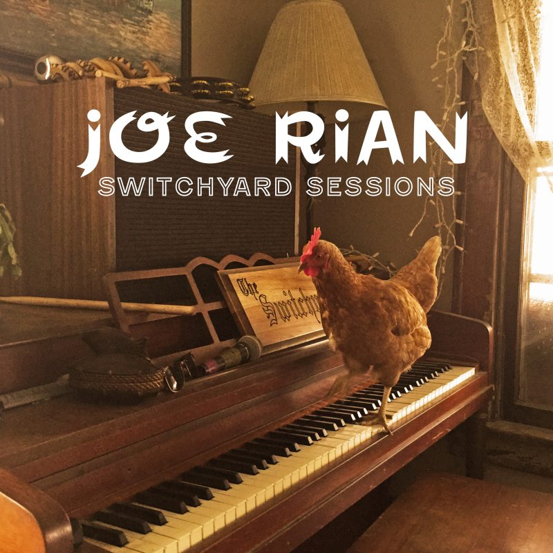 "Joe Rian ""Switchyard Sessions"""